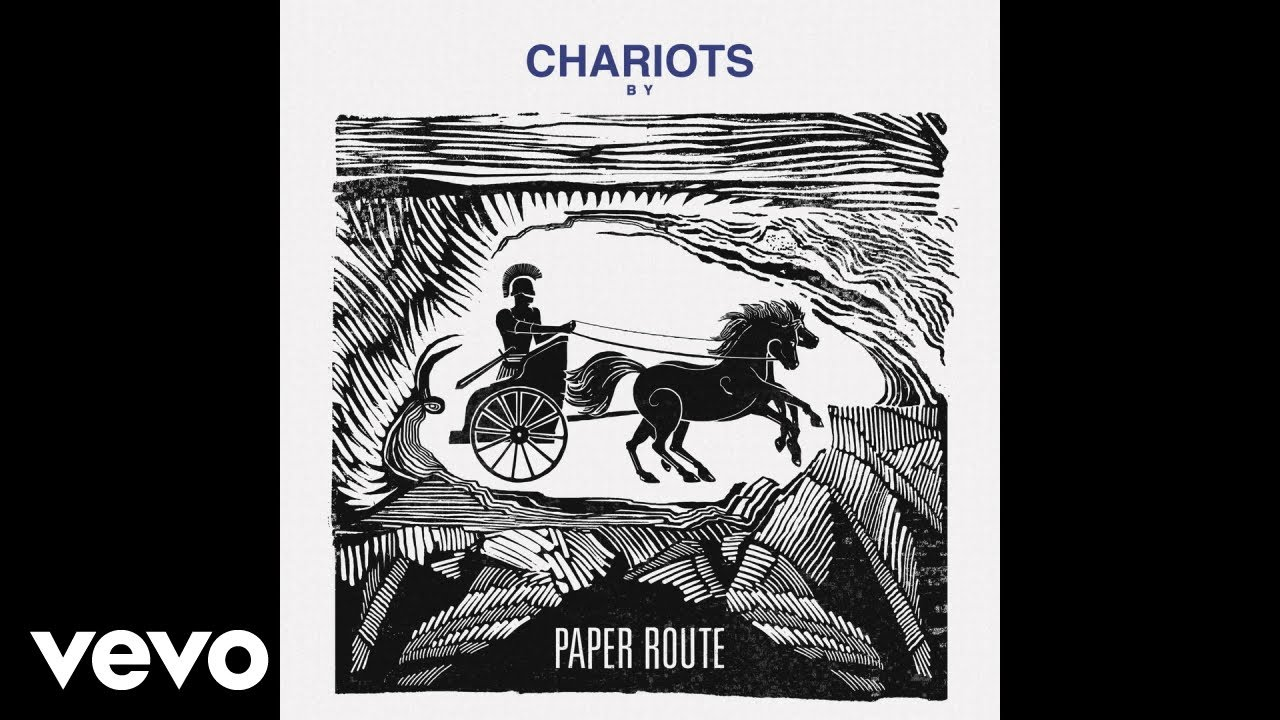 paper-route-chariots-audio-paperroutevevo