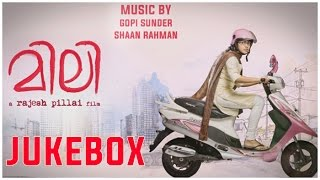 Mili Songs Jukebox | Nivin Pauly, Amala Paul | Gopi Sundar, Shaan Rahman