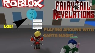 Roblox| FairyTail Revelations Playing With Earth Magic!