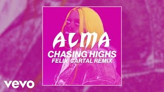 ALMA Chasing Highs Felix Cartal Remix