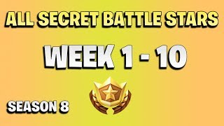 All secret battle stars week 1 to 10 - Fortnite season 8
