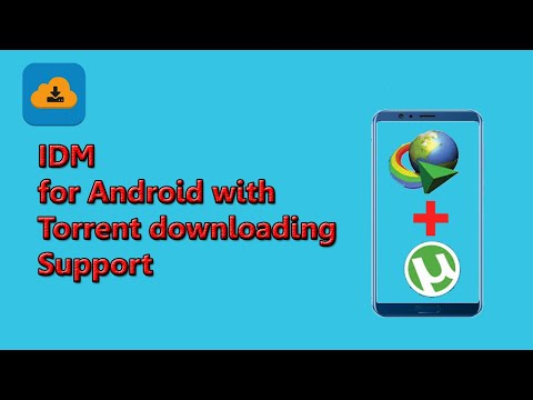 IDM For Android With Torrent Support