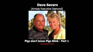 """Dave Severn - Amway """"Pigs don"""
