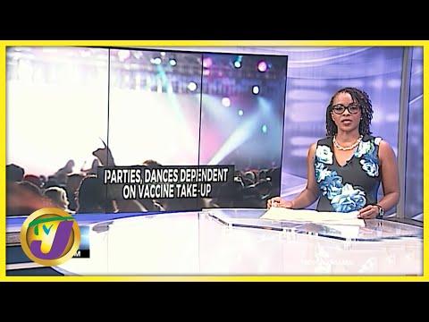 Parties, Dances Dependent on Vaccine Uptake | TVJ News - June