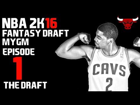 NBA 2K16 {PS4} - MyGM Fantasy Draft Franchise Ep. 1 - The New Bucket Squad!