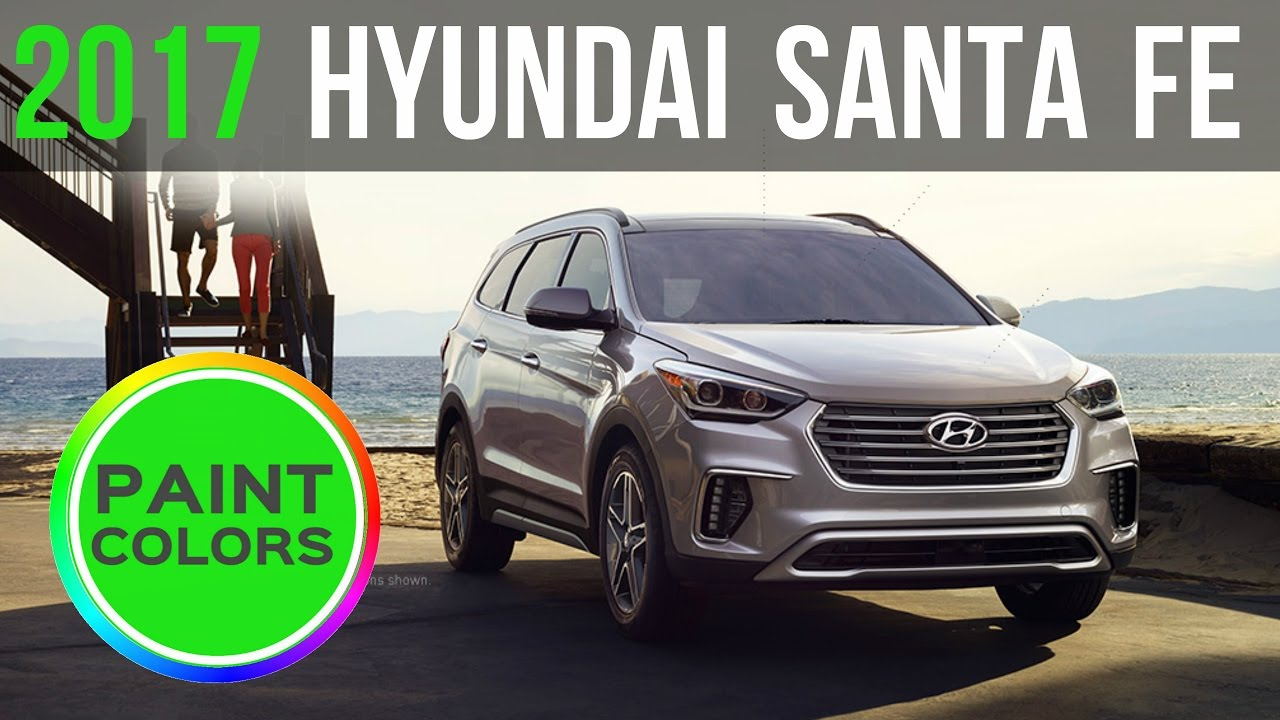Hyundai Santa Fe Paint Colors