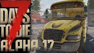 7Days To Die | Alpha 17 | Nach der Horde ist vor der Horde | German Gameplay