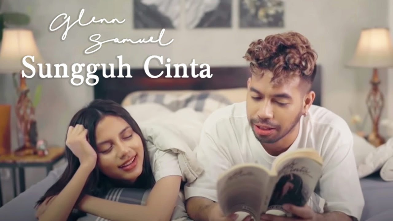 Glenn Samuel - Sungguh Cinta (Official Music Video)