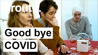 Good bye COVID - Broute - CANAL+