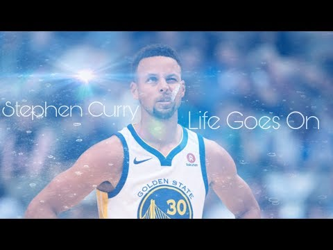 "Stephen Curry Mix ~ ""Life Goes On"" ᴴᴰ"