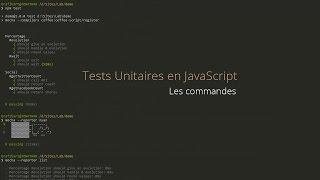 Tests Unitaires en JavaScript : Lignes de commandes