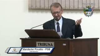 29ª Sessão Ordinária 2019 - Vereador Vanderlei Pinatto