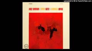 04 - Stan Getz & Charlie Byrd - Samba Triste.