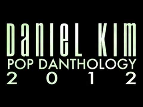 Pop Danthology 2012   Mashup of 50 Pop Songs by Daniel Kim