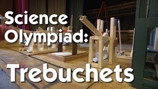 Science Olympiad: Trebuchets