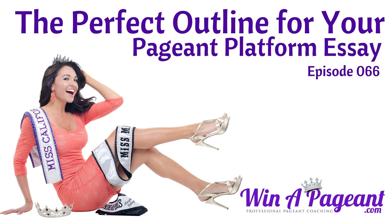 Platform essay beauty pageants help with  government movie review