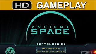 Ancient Space - Gameplay