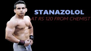 STANAZOLOL AT RS 120