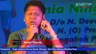 Miraibire Nangna Eibu - Ranbir Thouna Live