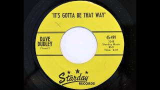 Dave Dudley - It's Gotta Be That Way (Starday 499) [1960 rockabilly]