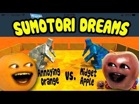 Sumotori Dreams - Midget Apple vs Annoying Orange!!!