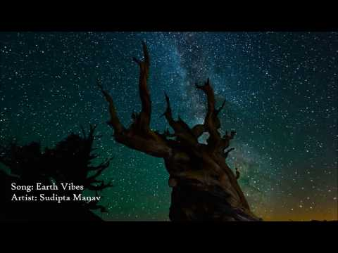SUDIPTA MANAV- Earth vibes
