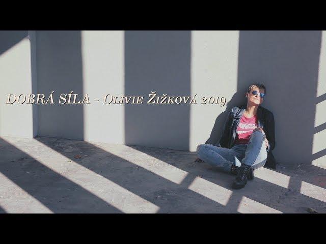 DOBRÁ SÍLA | Olivie Žižková