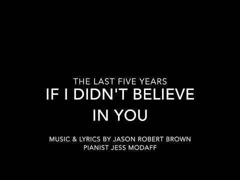 If I Didn't Believe in You from The Last Five Years - Piano Accompaniment