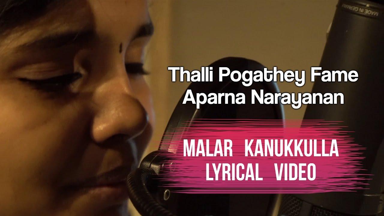 Malar Kanukkulla Song - Veruli   Tamil Songs   Thalli Pogathey Aparna   Dinesh Raja, Raj Prathap