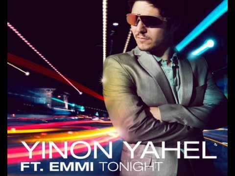 Yinon yahel ft Emmi - Tonight