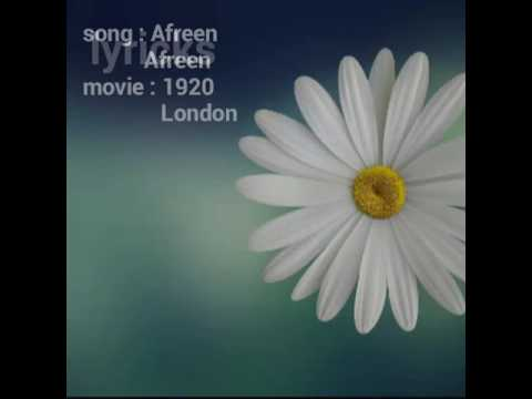 Afreen | 1920 London | song with lyricks