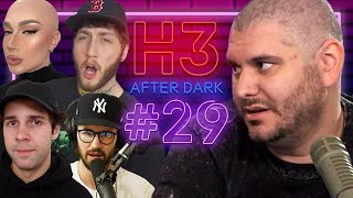 FaZe Banks, Jeff Wittek, James Charles, David Dobrik - H3 After Dark # 29