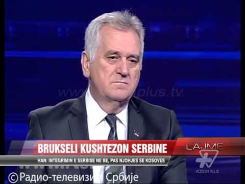 """""""Serbia në BE, pasi të njohë Kosovën"""" - News, Lajme - Vizion Plus"""