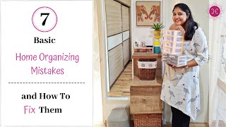 Avoid 7 Basic Home Organization Mistakes To Maintain An Organized Home / How To Organize Your Home