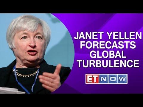 Janet Yellen Forecasts Global Turbulence   Latest International News
