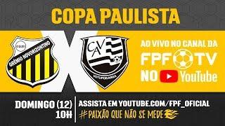 Novorizontino 2 x 1 Votuporanguense - Copa Paulista 2018