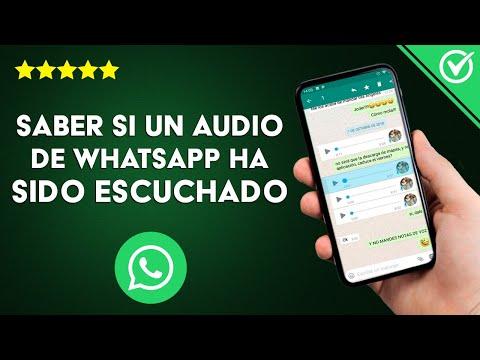 Cómo Saber si Audio de WhatsApp ha sido Escuchado ¿Es Posible Saber Cuantas Veces se ha Escuchado?
