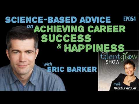 Ep054: Science-based advice on achieving career success and ...