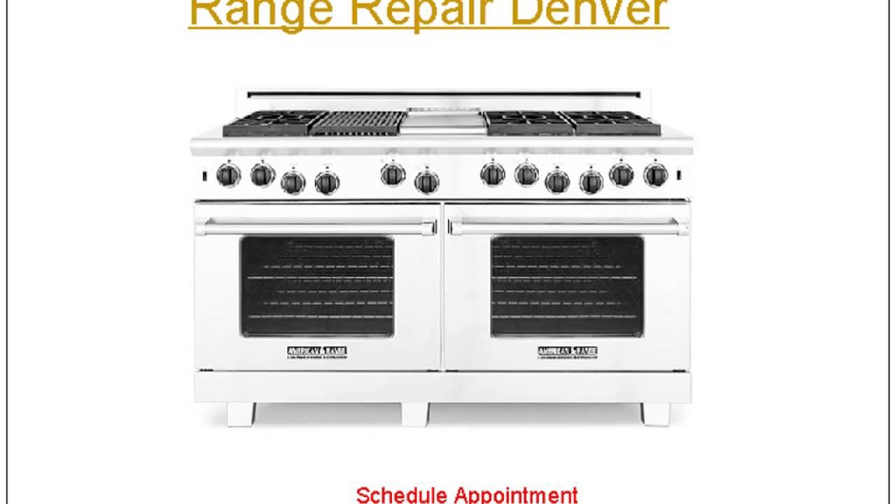 Gas Range Repair Service Find Best Appliance Repair Services In Denver Youtube