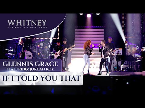 If I Told You That (ft. Jordan Roy) - WHITNEY - a tribute by Glennis Grace
