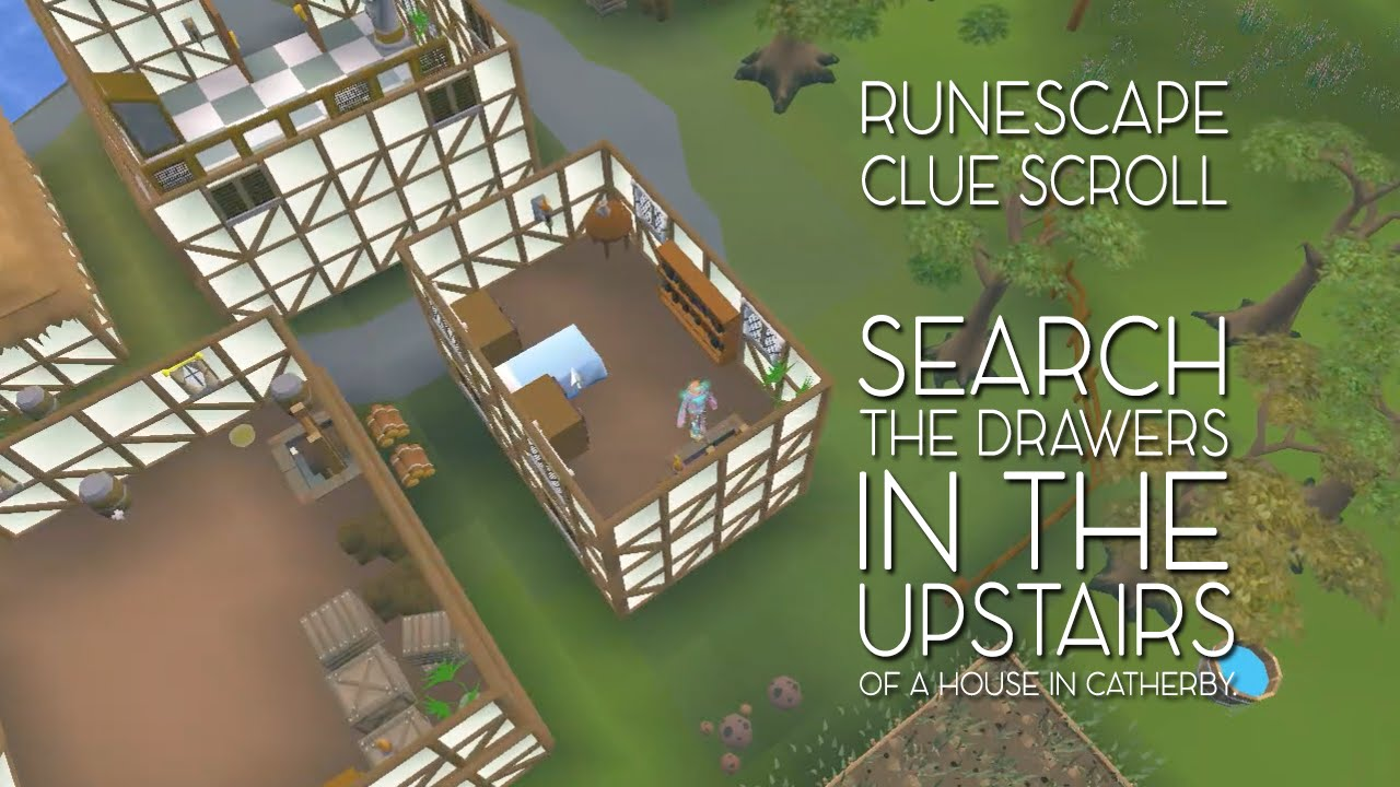 Search the drawers in the upstairs of a house in catherby - runescape treasure trails - YouTube