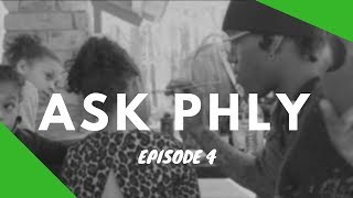 'FOR THE BABIES' | ASK PHLY | EP 4
