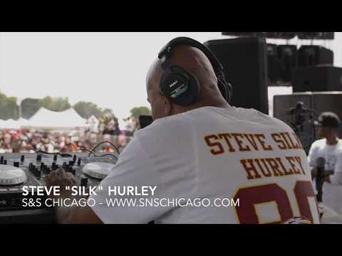 "Steve ""Silk"" Hurley Live in Chicago (CFP #3)"