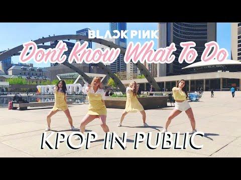 """[KPOP PUBLIC DANCE] BLACKPINK (블랙핑크) """"DON'T KNOW WHAT TO DO"""" [R.P.M]"""