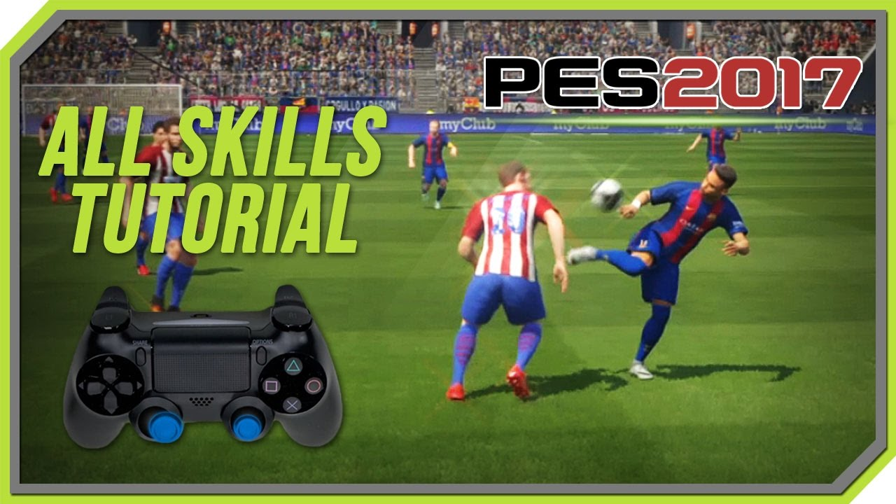 DTG Reviews: PES 2017 Dribbling guide and tips