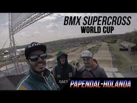 BMX Supercross World Cup - Papendal 2017 (vlog/viagem)