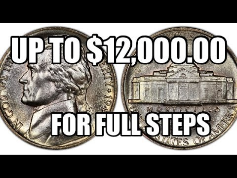 Up To $12,000 00 For Full Steps Jefferson Nickels - Rare & Valuable Coins