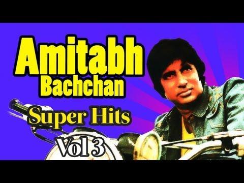 Best Of Amitabh Bachchan -Vol 3   Audio Jukebox   Amitabh Bachchan Superhit songs