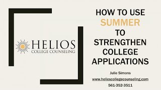 How to Use Summer to Strengthen College Applications