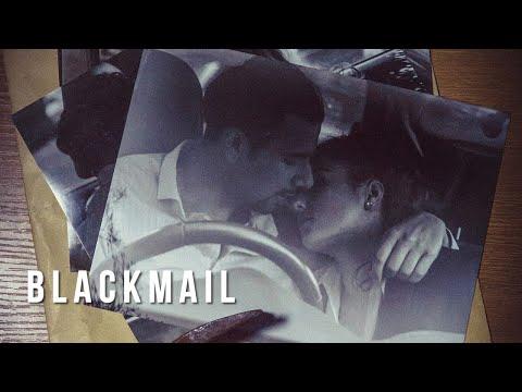 BLACKMAIL (Short Film)